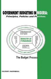 Government Budgeting in Nigeria: Principles, Policies and Practices