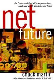 image of Net Future : the 7 Cyber Trends That Will Drive Your Business,