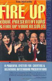 Fire Up Your Presentations  Fire Up Your Results