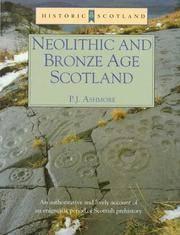 Neolithic and Bronze Age Scotland (Historic Scotland)