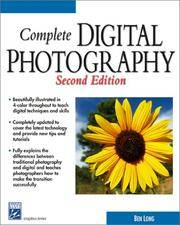 Complete Digital Photography (2nd Edition) (Graphics Series)