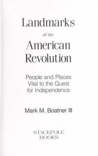 Landmarks American Revolution by Mark Mayo Boatner - Paperback - 1992-02 - from Three Geese In Flight Celtic Books (SKU: 11035)
