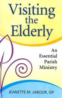 Visiting the Elderly: An Essential Parish Ministry