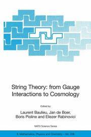 String Theory: From Gauge Interactions to Cosmology: Proceedings of the NATO Advanced Study...