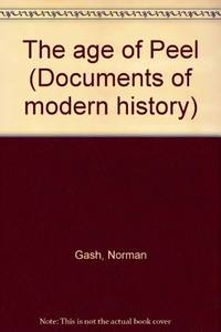 The Age of Peel: Documents of Modern History