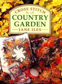 Cross Stitch Country Garden