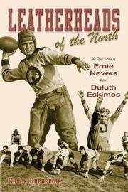 image of Leatherheads of the North: The True Story of Ernie Nevers_the Duluth Eskimos