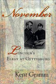 November: Lincoln's Elegy at Gettysburg