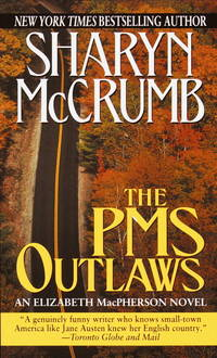 The PMS Outlaws : An Elizabeth MacPherson Novel