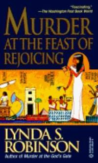 Murder at the Feast of Rejoicing (Lord Meren Mysteries)