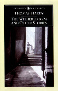 The Withered Arm and Other Stories (Penguin Classics)