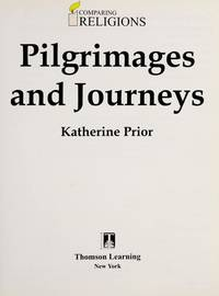 Pilgrimages and Journeys (Comparing Religions)