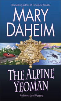 Alpine Yeoman,The: An Emma Lord Mystery