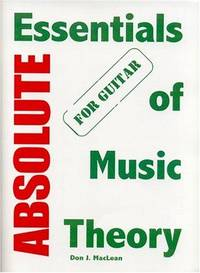 Absolute Essentials of Music Theory for Guitar [Paperback] MacLean, Don J