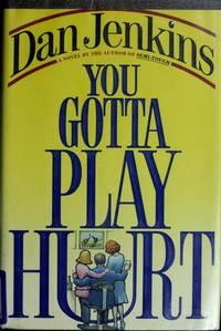 You Gotta Play Hurt