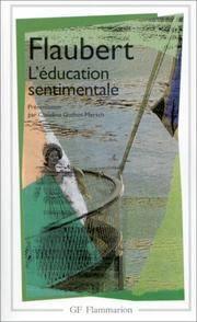 image of L' Education Sentimentale (Garnier-Flammarion) (French Edition)
