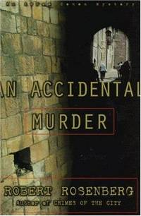 An ACCIDENTAL MURDER: AN AVRAM COHEN MYSTERY (Avram Cohen Mysteries)