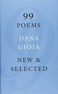 99 Poems : New & Selected