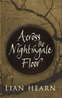 image of 'Across the Nightingale Floor (Tales of the Otori, Book One)'