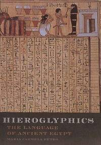 Hieroglyphics: The Writings of Ancient Egypt by  Maria Carmela Betro - 1st - 1996 - from Abacus Bookshop and Biblio.com