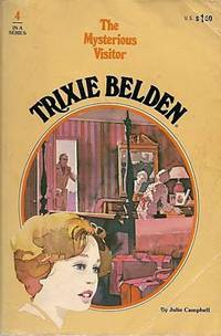 Trixie Belden and the Mysterious Visitor (Trixie Belden, Book 4) by  Kathryn Kenny - Paperback - 1977 - from The Book Women and Biblio.com