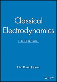 Classical Electrodynamics by John David  Jackson - Hardcover - from BookHolders (SKU: 6410430)