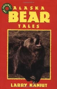 Alaska Bear Tales. [Paperback]