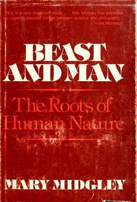 Beast and Man: The Roots of Human Nature,
