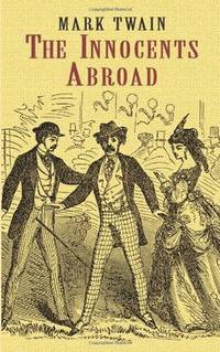 The Innocents Abroad (Dover Value Editions)