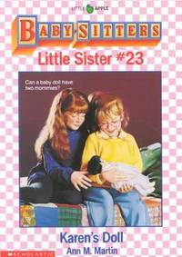 Karen's Doll (Baby-Sitters Little Sister, No. 23) by  Ann Matthews Martin - Paperback - from Better World Books  and Biblio.com
