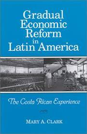 Gradual Economic Reform in Latin America: The Costa Rican Experience by  Mary A Clark - Paperback - 2001 - from Kadriin Blackwell and Biblio.com