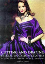 Cutting and Draping Special Occasion Clothes Designs for Evening Wearand Partywear by  Dawn Cloake - Paperback - [1998] - from The Eloquent Page and Biblio.co.uk