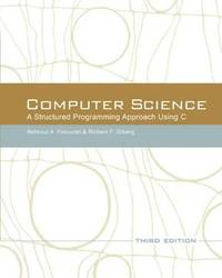 Computer Science: A Structured Programming Approach Using C (3rd Edition) by  Richard F  Behrouz A.; Gilberg - Paperback - from SGS Trading Inc and Biblio.com