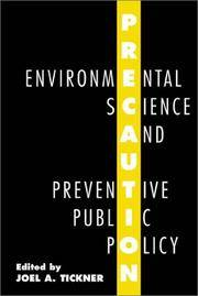 Precaution, Environmental Science, and Preventive Public Policy by  Joel Tickner - Paperback - 2002 - from ThatBookGuy and Biblio.com