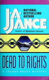 Dead to Rights: A Joanna Brady Mystery