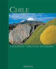 Chile: A Journey Through Extremes by  Susanne  Hubert & Asal - Hardcover - 01 - 07/31/2007 - from Greener Books Ltd (SKU: 2510856)