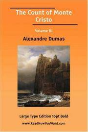 image of The Count of Monte Cristo Volume III (Large Print)
