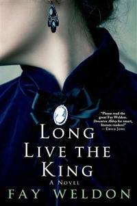 Long Live the King: A Novel (Habits of the House) by  Fay Weldon - Paperback - from Mediaoutletdeal1 and Biblio.com