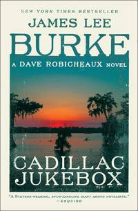 Cadillac Jukebox - A Dave Robicheaux Novel