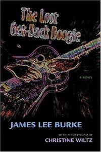 image of The Lost Get-Back Boogie: A Novel : James Lee Burke
