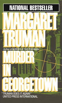 Murder in georgetown by  margaret truman - Paperback - from Sixth Chamber Used Books/Fox Den Books and Biblio.co.nz