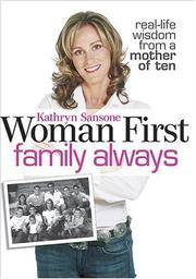 Woman First Family Always