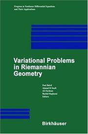 Variational Problems in Riemannian Geometry. Bubbles, Scans and Geometric Flows.