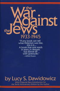 The War Against the Jews : 1933-1945