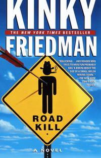 image of Roadkill (Kinky Friedman Novels)