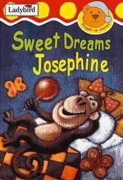Sweet Dreams, Josephine