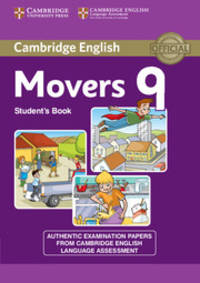 Cambridge English Young Learners 9 Movers Student's Book: Authentic Examination Papers from...