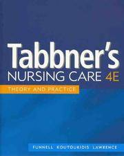 Tabbner's Nursing Care: Theory and Practice