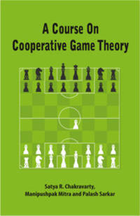 A Course on Cooperative Game Theory by Satya R. Chakravarty - Paperback - from BookVistas and Biblio.com