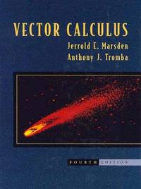 Vector Calculus by  Anthony J  Jerrold E.; Tromba - Hardcover - 4th - 1996-04-01 - from Light House and Biblio.com
